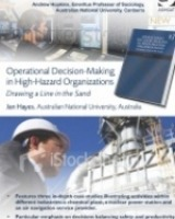 Operational Decision-Making in High Hazard Organizations