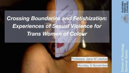 Crossing Boundaries and Fetishization: Experiences of Sexual Violence for Trans Women of Colour